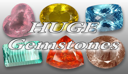 Huge Gemstones from GemSelect