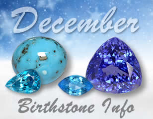 December Birthstones Information