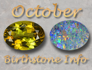October Birthstone Information